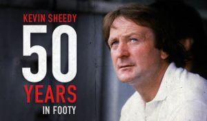 Kevin Sheedy 50 Years in Footy