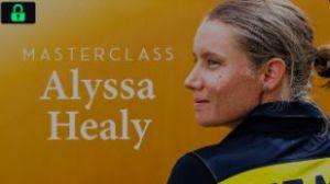 Masterclass Alyssa Healy