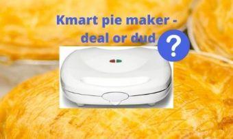 Kmart pie maker review - is it worth it?